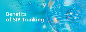benefits-of-sip-trunking